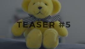 Teaser #5
